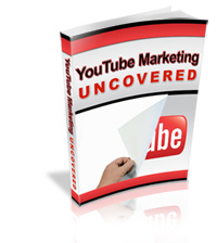 *You Tube Marketing Uncovered*