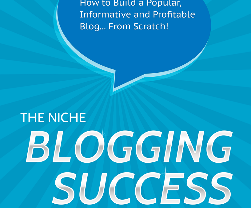 *Niche Blogging Success Plan*